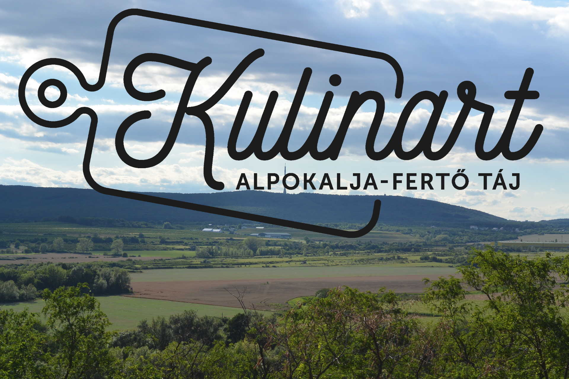 KulinArt Alpokalja-Fertő-táj